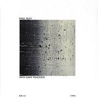 Paul Bley – With Gary Peacock