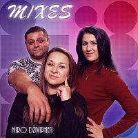 Mixes – Miro dživiphen