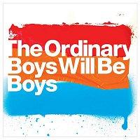 The Ordinary Boys – Boys Will Be Boys