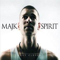 Majk Spirit – Novy clovek