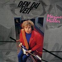 Marius Muller – Den du veit