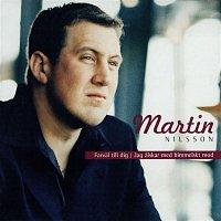 Martin Nilsson – Farval till dig