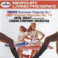 London Symphony Orchestra, Antal Dorati – Enesco: Roumanian Rhapsody No.1 / Liszt: Hungarian Rhapsodies Nos.1-6
