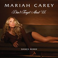 Mariah Carey – Don't Forget About Us [Ralphi Rosario and Craig Martini Vocal]