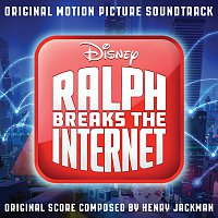 Henry Jackman – Ralph Breaks the Internet [Original Motion Picture Soundtrack]