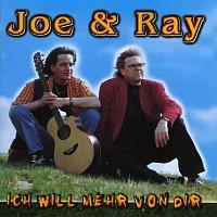 Joe & Ray – Ich will mehr von Dir