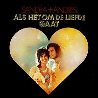 Sandra & Andres – Als Het Om De Liefde Gaat