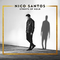 Nico Santos – Streets Of Gold