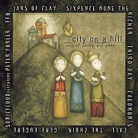 Various Artists.. – City on a Hill: Songs of Worship and Praise