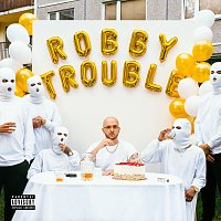 Robin Zoot – Robby Trouble