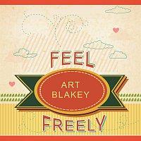 Art Blakey – Feel Freely