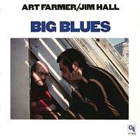 Art Farmer, Jim Hall – Big Blues
