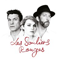 Marc Lavoine, Coeur De Pirate, Arthur H – Les souliers rouges
