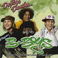 B-Boys – Dejlige Danske... / B-Boys [CD 1]