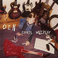 Chris Whitley – Din