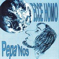 Pepa Nos – Ecce Homo