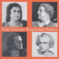 Lauritz Melchior – Four Famous Wagnerian Tenors