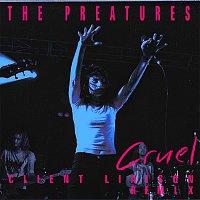 The Preatures – Cruel [Client Liaison Remix]