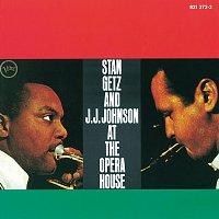 Stan Getz, J.J. Johnson – Stan Getz And J.J. Johnson At The Opera House