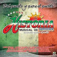 La Historia Musical de México – Del Pueblo Y Para El Pueblo