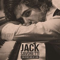 Jack Savoretti – The Other Side of Love