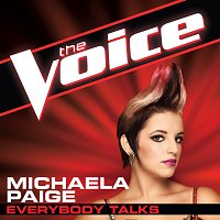Michaela Paige – Everybody Talks [The Voice Performance]