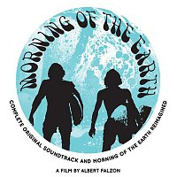 Various Artists.. – Morning Of The Earth Complete Original Soundtrack And Reimagined (features special bonus tracks)