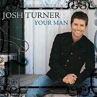 Josh Turner – Your Man