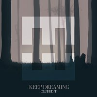 HEDEGAARD, Stine Bramsen – Keep Dreaming [Club Edit]