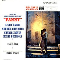 Morris Stoloff – Fanny - Music From The Soundtrack