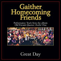 Bill & Gloria Gaither – Great Day [Performance Tracks]