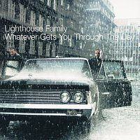 Lighthouse Family – Whatever Gets You Through The Day