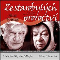 Norbert Lichý, Zdeněk Maryška – Jirásek: Ze starobylých proroctví