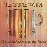 The Montgomery Brothers – Teatime With