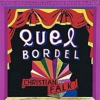 Christian Falk – Quel Bordel