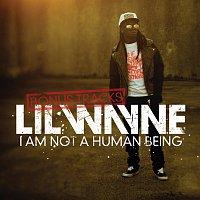 Lil Wayne – I Am Not A Human Being (Bonus Tracks) [Explicit Version]
