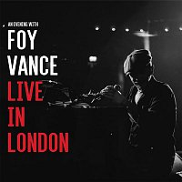 Foy Vance – Unlike Any Other (Live)