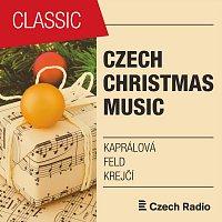 Czech Christmas Music: Kaprálová, Feld, Krejčí