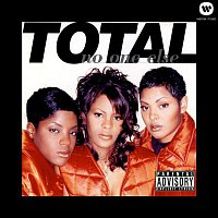 Total – No One Else