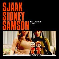 Sjaak, Sidney Samson, 3robi – Boss Like That