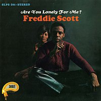 Freddie Scott – Are You Lonely for Me?