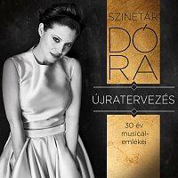Szinetár Dóra – Újratervezés (30 év musical-emlékei)