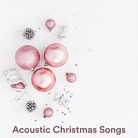 Různí interpreti – Acoustic Christmas Songs