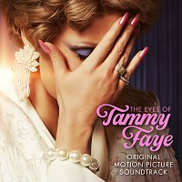 Jessica Chastain – The Eyes of Tammy Faye [Original Motion Picture Soundtrack]
