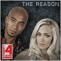 Twenty 4 Seven – The Reason