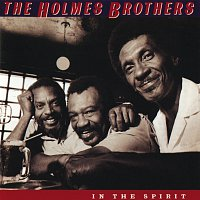 The Holmes Brothers – In The Spirit