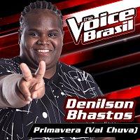 Denilson Bhastos – Primavera (Vai Chuva) [The Voice Brasil 2016]