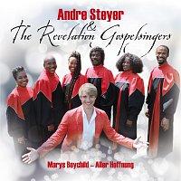 Andre Steyer & The Revelation Gospelsingers – Marys Boychild - Aller Hoffnung