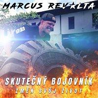 Marcus Revolta – Skutečný bojovník