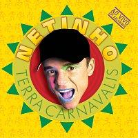 Netinho – Terra Carnavalis (Ao Vivo)